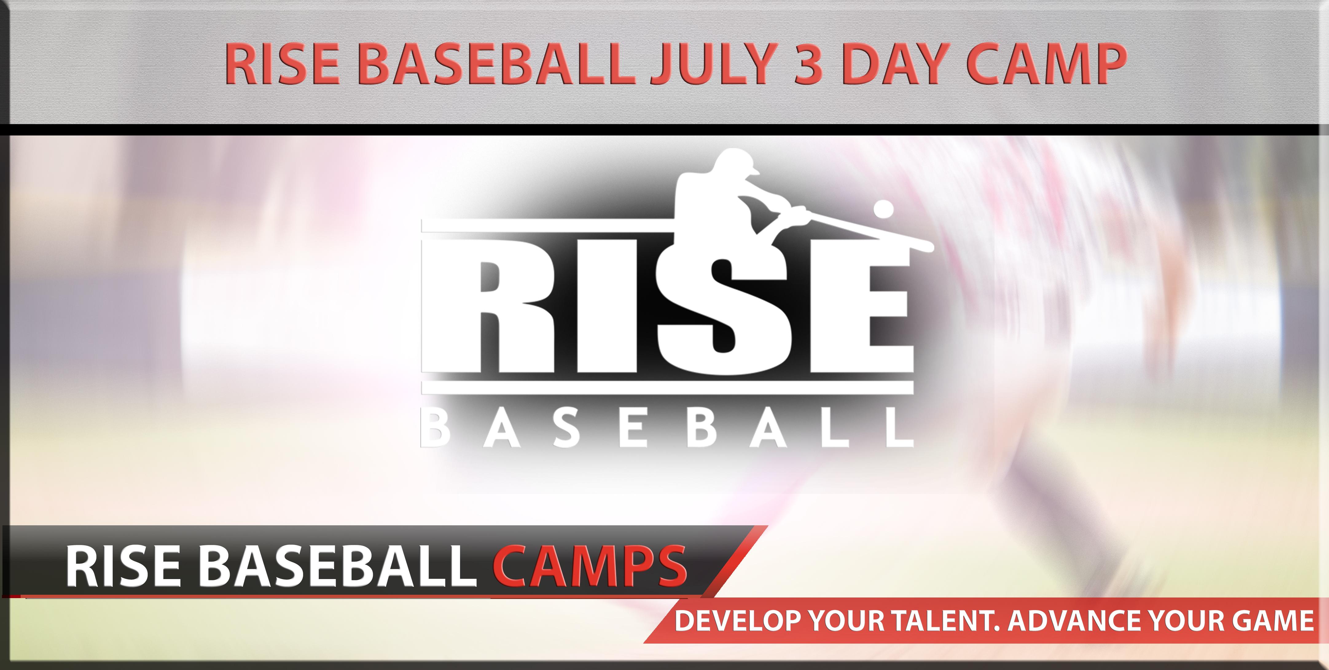 RISE Baseball July 3 Day Camp