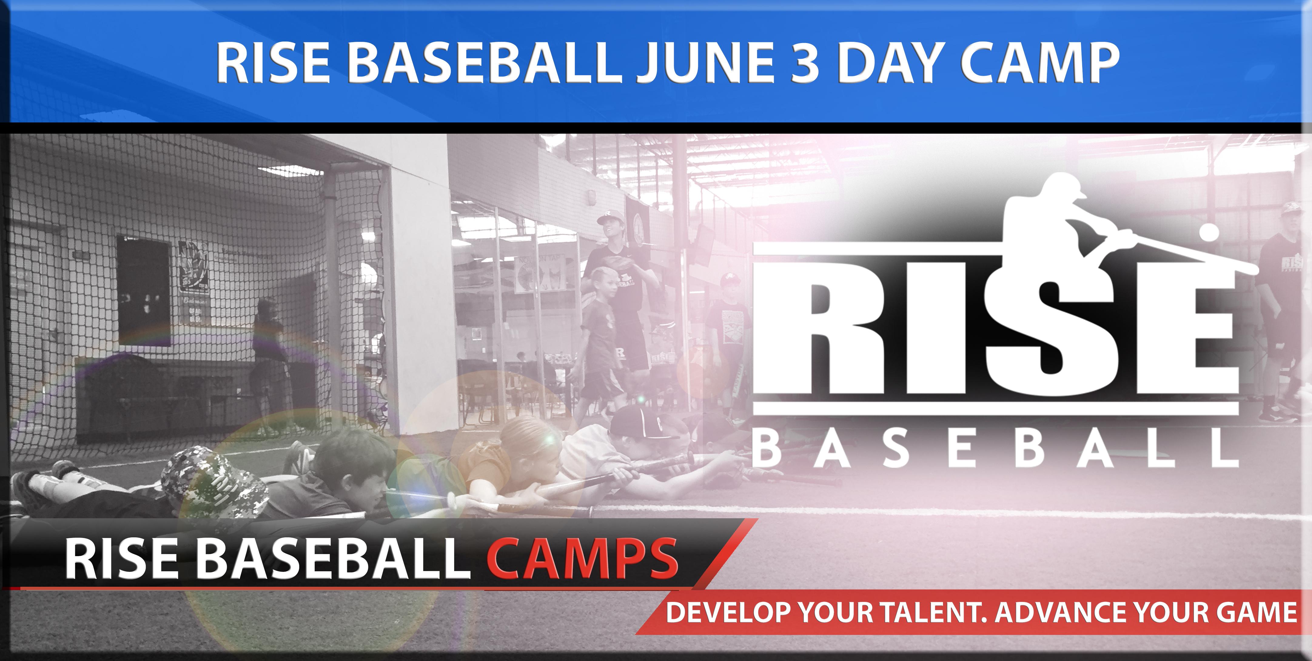 RISE Baseball June 3 Day Camp